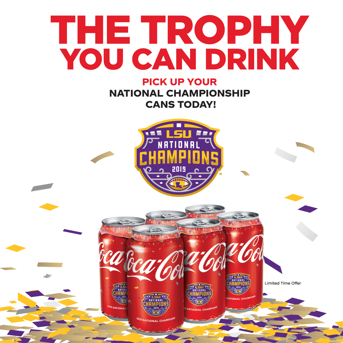 2020 LSU 2019 National Champions Coca-Cola Coke Bottle and Can